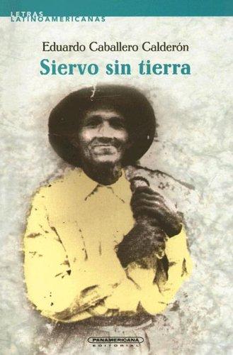 9789583001529: Siervo Sin Tierra (Letras Latinoamericanas)