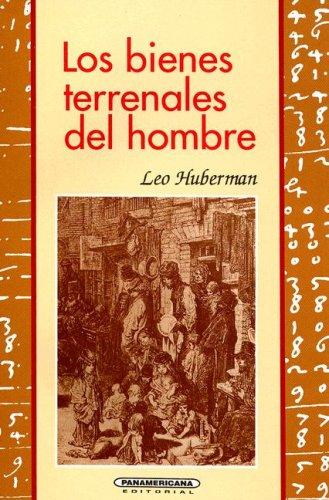 9789583001581: Bienes terrenales del hombre (Ensayo (Panamericana Editorial)) (Spanish Edition)