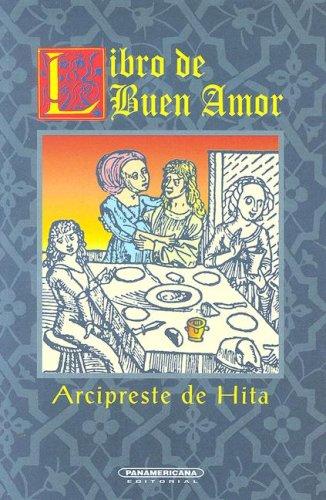 Libro de buen amor (Literatura Universal) (Spanish: Arcipreste de Hita