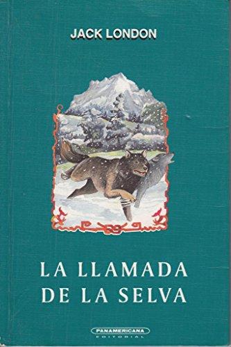 Llamada de la selva, La (t.r.) (Spanish: Jack London
