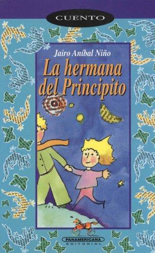 9789583001949: La hermana del principito (Spanish Edition)