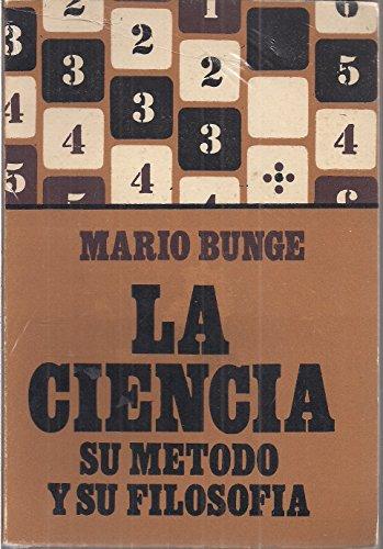 9789583002861: La Ciencia: Su Método y su Filosofía (Spanish Edition)