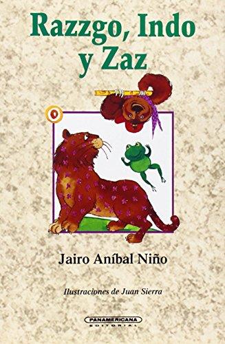 9789583002922: Razzgo, Indo y Zaz (Literatura Juvenil (Panamericana Editorial)) (Spanish Edition)