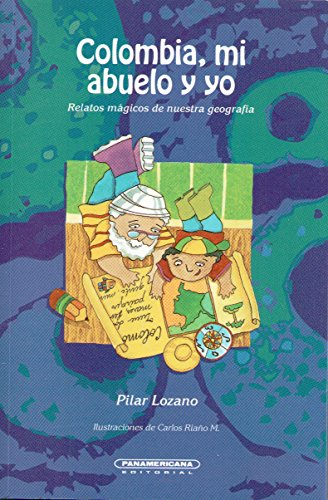 9789583002946: Colombia, Mi Abuelo y Yo (Spanish Edition)