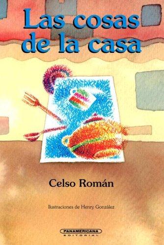 9789583002960: Las Cosas de la Casa (Literatura Juvenil (Panamericana Editorial)) (Spanish Edition)