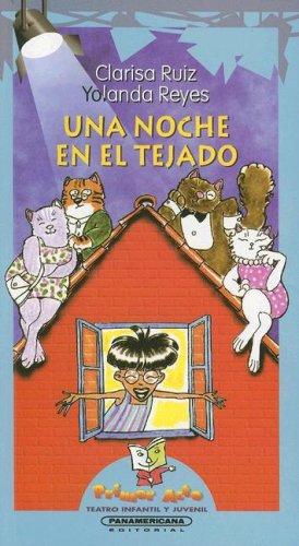 9789583003202: Una noche en el tejado/A Night on the Roof (Primer Acto: Teatro Infantil y Juvenil)