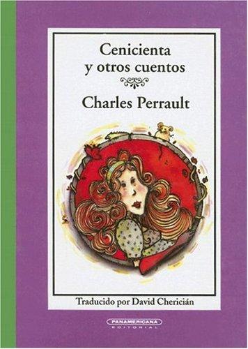 Cenicienta y Otros Cuentos (Cajon de Cuentos): Charles Perrault