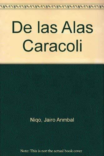 9789583003370: De Las Alas Caracoli