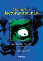 Antologia de Lecturas Amenas (Spanish Edition): Jaramillo, Darmo