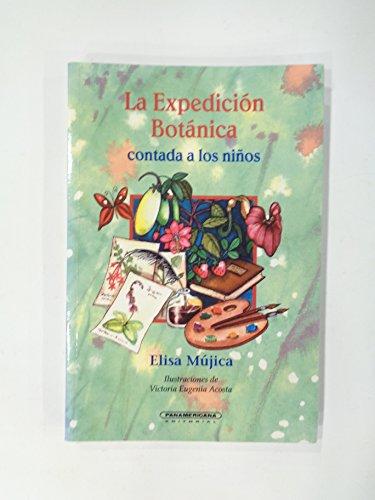 9789583003585: La Expedicion Botanica Contada a los Ninos (Spanish Edition)