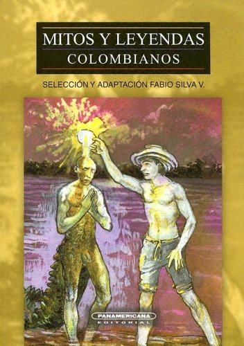 9789583003721: Mitos Y Leyendas Colombianos