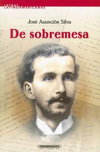 9789583004186: De sobremesa (Letras Latino Americanas) (Spanish Edition)