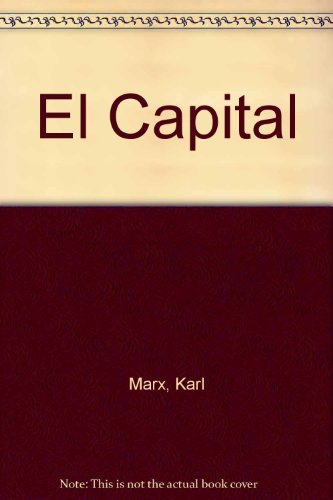 9789583004339: El Capital (Spanish Edition)