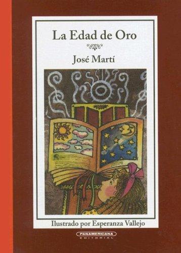 Edad de oro, La (Cajon de Cuentos): Martí, José