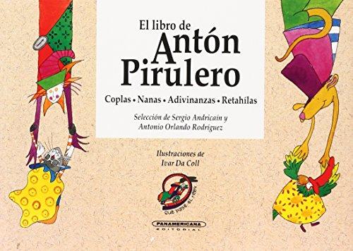 9789583004742: El Libro de Anton Pirulero (Spanish Edition)