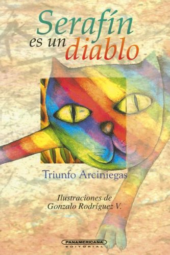 9789583004773: Serafín es un diablo (Literatura Juvenil (Panamericana Editorial)) (Spanish Edition)