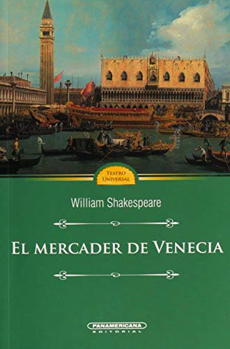 El Mercader de Venecia (Spanish Edition): William Shakespeare