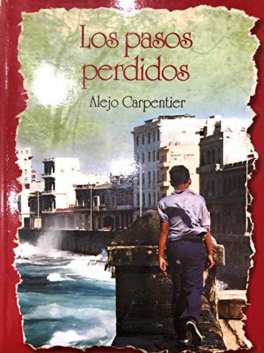 9789583005022: Los Pasos Perdidos (Spanish Edition)