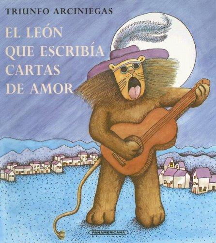 9789583005206: El leon que escribia cartas de amor (Coleccion OA) (Spanish Edition)