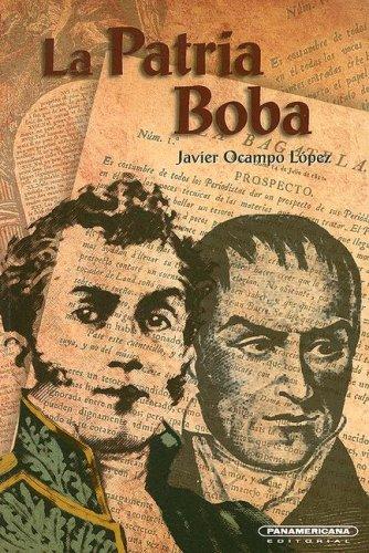9789583005336: La Patria Boba (Cuadernillos de Historia) (Spanish Edition)