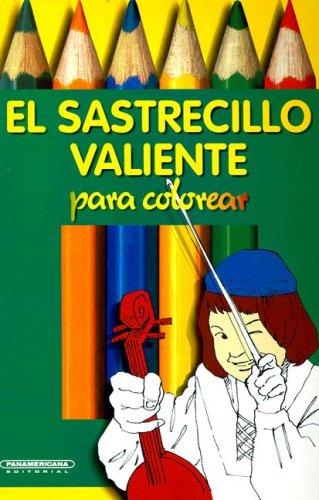 9789583005503: El Sastrecillo Valiente (Coleccion Caja de Colores)