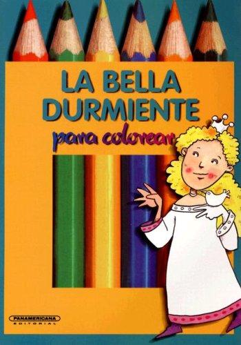 9789583005572: La  Bella Durmiente (Coleccion Caja de Colores)