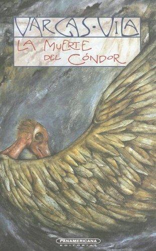 La Muerte del Condor (Biblioteca Jose Maria: Vila, J. M.