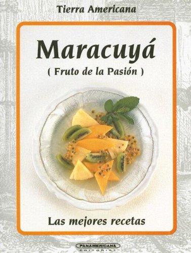 9789583006203: Maracuya (Tierra Americana)