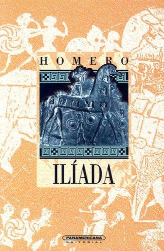 La Iliada / The Iliad (Literatura Universal) (Spanish Edition): Homer