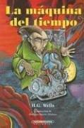 La Maquina Del Tiempo / The Time: Wells, H. G.