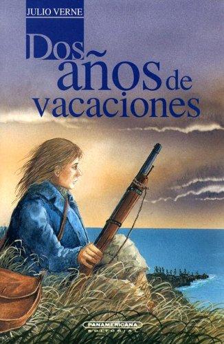 9789583006678: Dos Anos De Vacaciones (Spanish Edition)