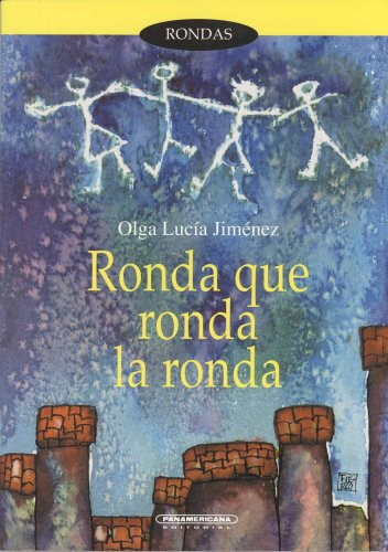9789583006739: Ronda Que Ronda LA Ronda: Juegos Y Cantos Infantil (Spanish Edition)