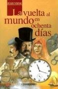 9789583006814: Vuelta Al Mundo En 80 Dias (Spanish Edition)