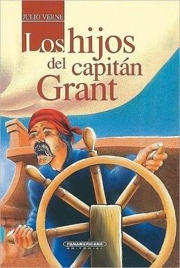 Los Hijos Del Capitan Grant (Spanish Edition): Julio Verne