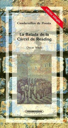 9789583006975: La Balada de la Carcel de Reading/The Ballad Of Reading Gaol (Cuadernillos de Poesia) (Spanish Edition)