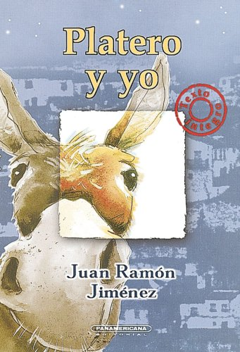 Platero Y Yo (Spanish Edition): Juan Ramon Jimenez