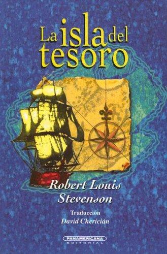 La Isla del Tesoro: Robert Louis Stevenson