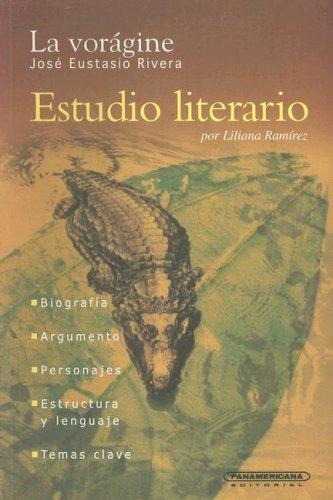 9789583007897: La voragine/The Vortex (Estudio Literario)