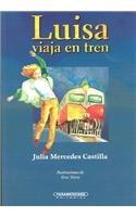 9789583007958: Luisa Viaja En Tren (Young Adult Literature) (Spanish Edition)