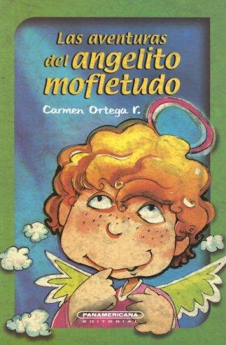 Las Aventuras del Angelito Mofletudo (Coleccion Osito: Ortega, Carmen