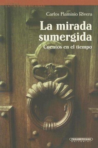9789583008207: La Mirada Sumergida (Letras Latinoamericanas) (Spanish Edition)