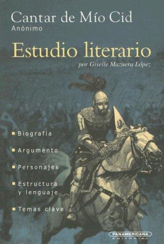 9789583008214: Cantar De Mio Cid (Estudio Literario)