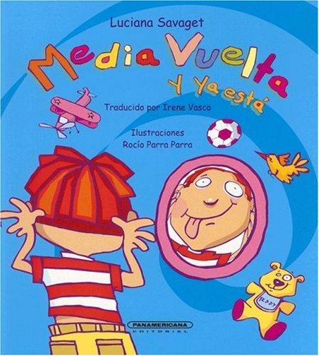 9789583008252: Media vuelta y ya esta (Coleccion OA Infantil) (Spanish Edition)