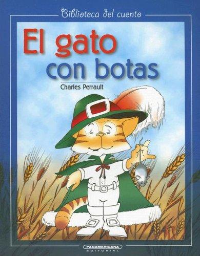 El Gato con botas (Biblioteca del Cuento) (Spanish Edition) (9789583008344) by Perrault, Charles