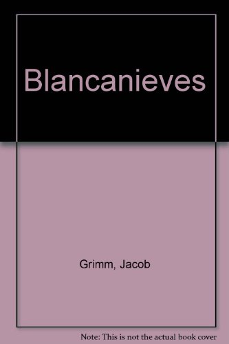 Blancanieves: Jacob Grimm; Wilhelm