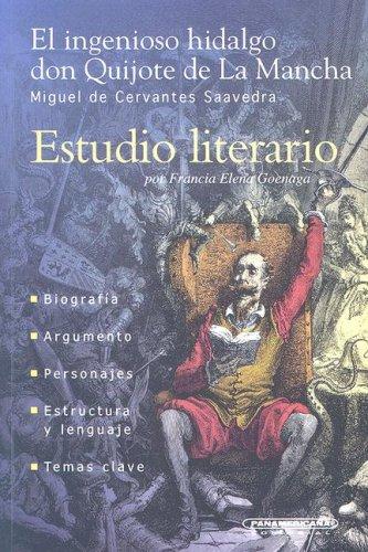 9789583008610: El Ingenioso Hidalgo Don Quijote De La Mancha (Estudio Literario)