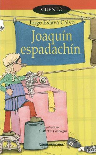 9789583008801: Joaquin Espadachin (Spanish Edition)