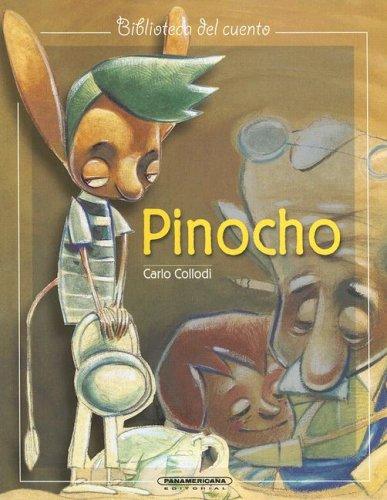 Pinocho (Biblioteca del Cuento) (Spanish Edition) (9583008990) by Collodi, Carlo