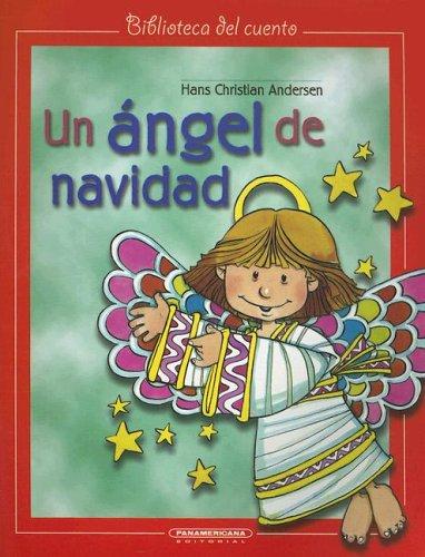 Un Angel de Navidad (Biblioteca del Cuento): Andersen, Hans Christian