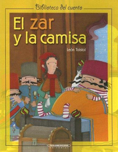 9789583009204: El Zar y la Camisa (Biblioteca del Cuento) (Spanish Edition)
